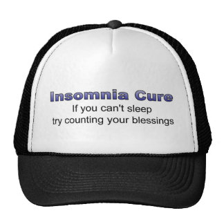 Insomnia cure try counting your blessings trucker hat