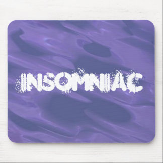 Insomniac Mouse Pads