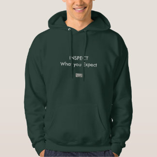 INSPECT what you Expect Hooded Pullover
