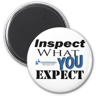 Inspect What You Expect Magnet