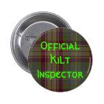 """""""Inspector oficial de la falda escocesa """" Pin Redondo De 2 Pulgadas"""