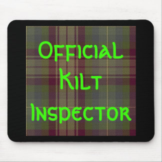"""""""Inspector oficial de la falda escocesa """" Tapete De Ratón"""