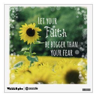 Inspirado: Deje su fe ser más grande que miedo Vinilo Decorativo