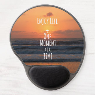 Inspirado: Disfrute de la vida: Un momento… Alfombrilla De Ratón Con Gel