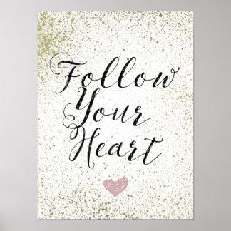 Inspirado siga su corazón póster