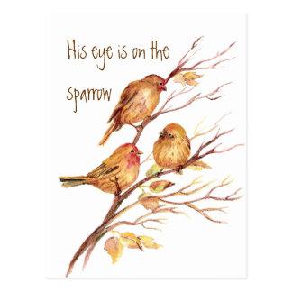 Inspirado su ojo está en el gorrión, postal
