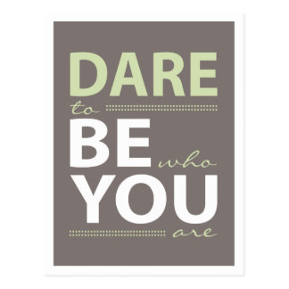 Inspiration Dare to be you Postcard