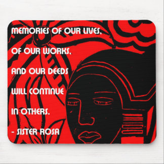 Inspiration from Sister Rosa Mouse Pad