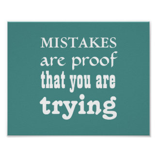 """Inspiration Poster""""Mistakes are proof your trying"""" Poster"""