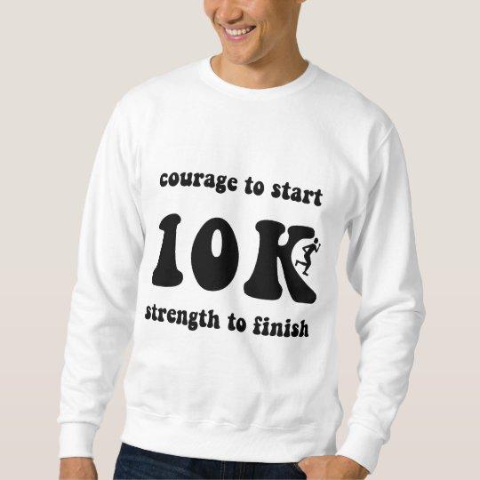 Inspirational 10K Sweatshirt