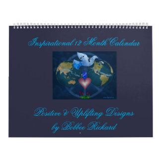 Inspirational 12 Month Calendar by Bobbee Rickard