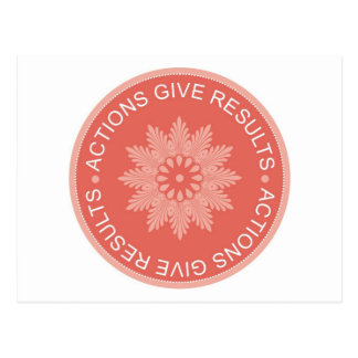 Inspirational 3 Word Quotes ~Actions Give Results~ Postcard