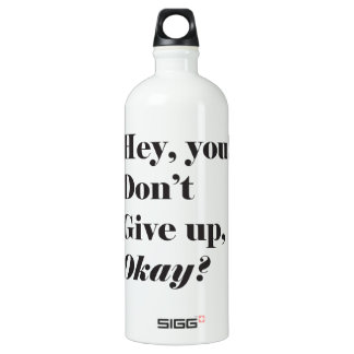 Inspirational and Encouraging quote Water Bottle