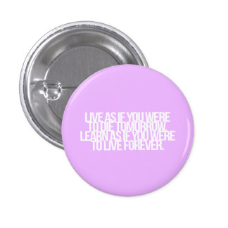 Inspirational and motivational quote pinback button