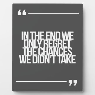 Inspirational and motivational quote plaque