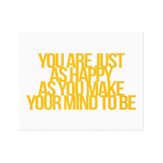 Inspirational and motivational quotes stretched canvas prints