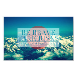 Inspirational and motivational quotes photo print