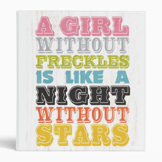 Inspirational Art -A Girl Without Freckles. Binder