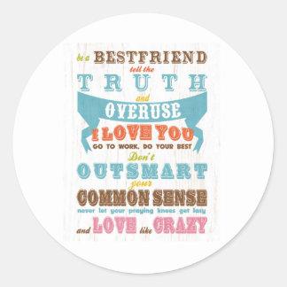 Inspirational Art - Be a Best Friend. Classic Round Sticker