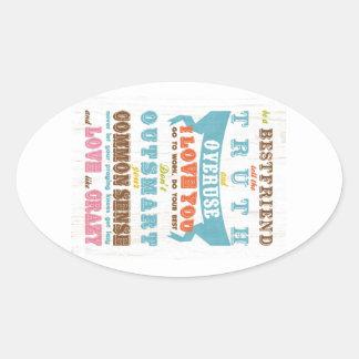 Inspirational Art - Be a Best Friend. Oval Sticker