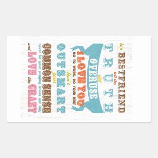 Inspirational Art - Be a Best Friend. Rectangular Sticker