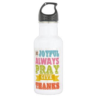 Inspirational Art - Be Joyful Stainless Steel Water Bottle