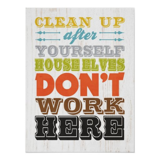 clean up after yourself fun signs | just b.CAUSE