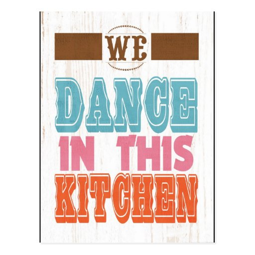 Inspirational Art - Dance In The Kitchen. Postcard