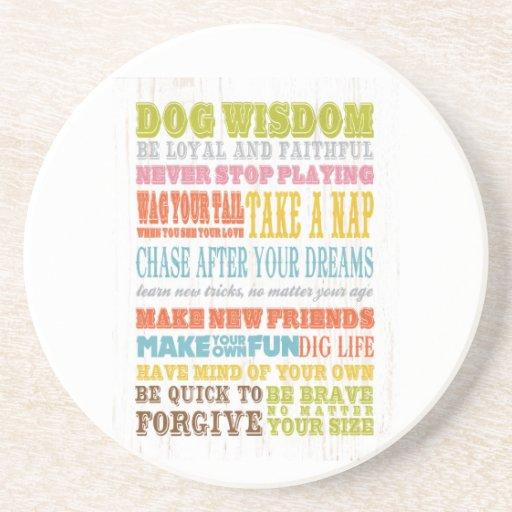Inspirational Art - Dog Wisdom. Drink Coasters