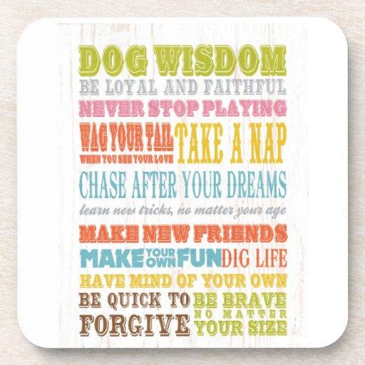 Inspirational Art - Dog Wisdom. Coaster