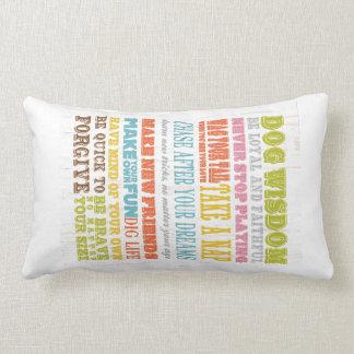 Inspirational Art - Dog Wisdom. Pillow