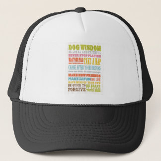 Inspirational Art - Dog Wisdom. Trucker Hat