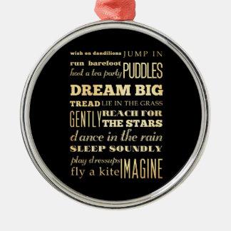 Inspirational Art - Dream Big. Round Metal Christmas Ornament
