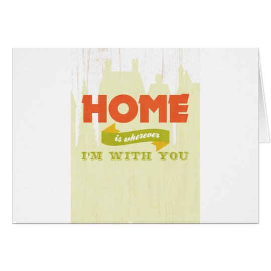 Inspirational Art - Home Is Wherever. Card