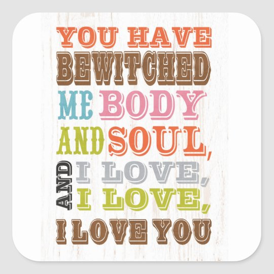 Inspirational Art - I Love You. Square Sticker
