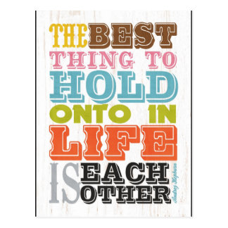 Inspirational Art - The Best Thing To Hold On. Postcard