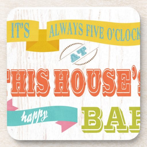 Inspirational Art - This Houses Happy Bar Beverage Coasters