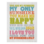 Inspirational Art - You Are My Sunshine. Poster