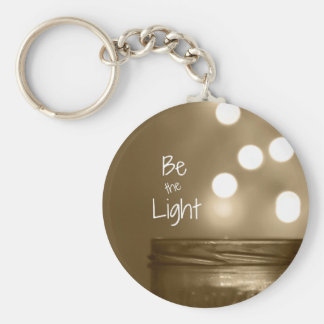 Inspirational Be the Light Quote Keychain