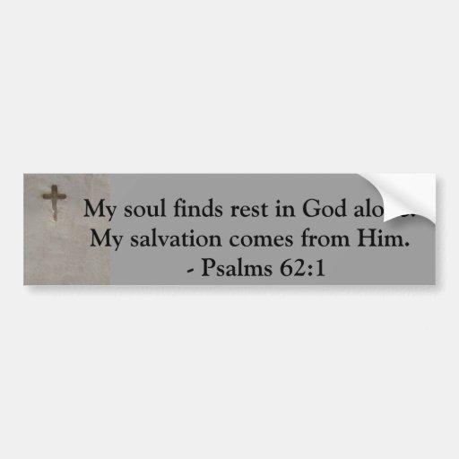 inspirational bible quote psalms 62 1 bumper sticker zazzle