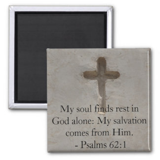 Inspirational Bible quote Psalms 62:1 2 Inch Square Magnet