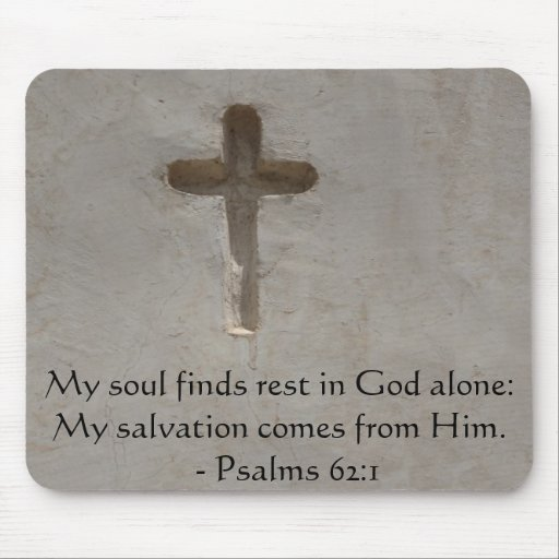 Inspirational Bible quote Psalms 62:1 Mousepads