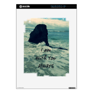 Inspirational Bible Verse I am With You Always iPad 2 Skin
