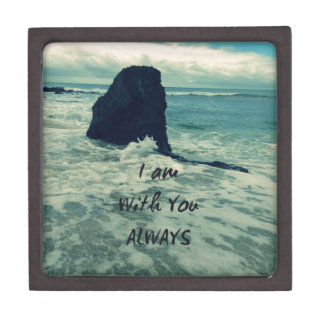 Inspirational Bible Verse I am With You Always Keepsake Box