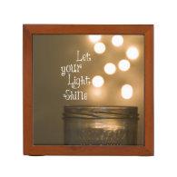 Inspirational Bible Verse Let your light shine Desk Organizers
