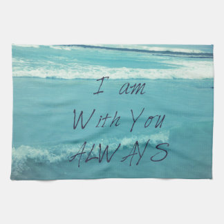 Inspirational Bible Verse ocean - I am With You Towels