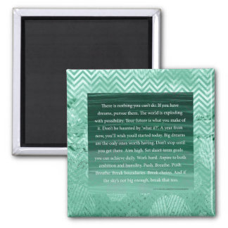 Inspirational Big Dreams Motivational Pep Talk 2 Inch Square Magnet