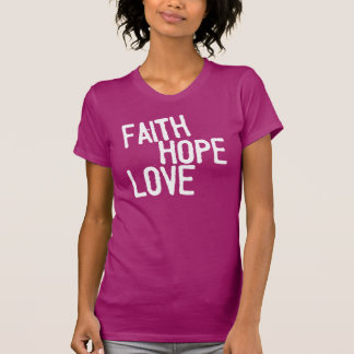 "Inspirational Blessings ""FAITH HOPE LOVE"" Tee Tee Shirt"
