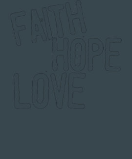 "Inspirational Blessings ""FAITH HOPE LOVE"" Tee T-shirts"