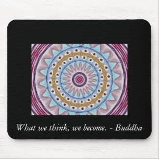 Inspirational Buddha Quote Mouse Pad